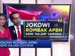 Jokowi Rombak APBN Demi 'Hajar' Covid-19