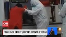 VIDEO: Kelamaan Tunggu Hasil Rapid Test, ODP Pulang ke Rumah