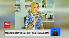 VIDEO: Masker Kain 3 Lapis Ala Cinta Kamil