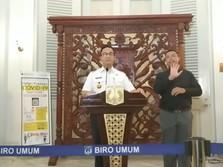 PSBB Jakarta Berlaku, Anies: Waktunya Berkumpul Sama Keluarga