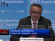 WHO: Pandemi Corona Masih Jauh dari Selesai