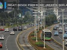 Ingat! Besok PSBB DKI Jakarta Berlaku, Pengawasan Diperketat