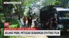 VIDEO: Jelang PSBB, Petugas Bubarkan Syuting Film