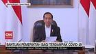 VIDEO: Jokowi Soal Bantuan Pemerintah Bagi Terdampak Covid-19