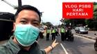 VIDEO: Vlog hari Pertama PSBB DKI Di Perbatasan DKI-Depok
