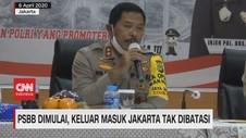VIDEO: PSBB Dimulai, Keluar Masuk Jakarta Tak Dibatasi