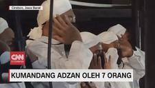 VIDEO: Kumandang Adzan Oleh 7 Orang
