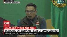 VIDEO: Jawa Barat Ajukan PSBB di Lima Daerah