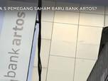 Siapa 5 Pemegang Saham Baru Bank Artos?