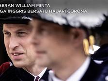 Pangeran William Minta Warga Inggris Bersatu Hadapi Corona