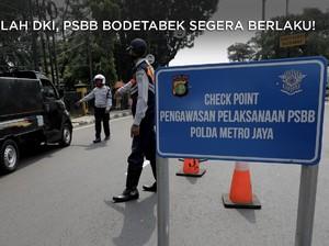 Setelah DKI Jakarta, PSBB Bodetabek Segera Berlaku!