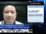 Analis: Kebijakan Quantitative Easing BI Perkuat Modal Bank
