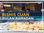 Bisnis Cuan di Bulan Ramadan