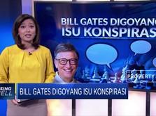 Bill Gates Digoyang Isu Konspirasi