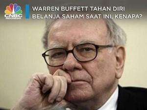 Warren Buffett Tahan Diri Belanja Saham Saat Ini, Kenapa?