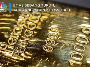 Emas Sedang Turun, Ada yang Yakin ke US$ 1.800