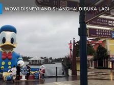 Wow! Disneyland Shanghai Akhirnya Dibuka Lagi
