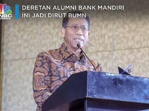 Deretan Alumni Bank Mandiri Ini Jadi Dirut BUMN