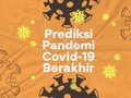 INFOGRAFIS: Prediksi Pandemi Covid-19 Berakhir