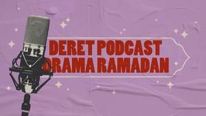 INFOGRAFIS: Deret Podcast Drama Ramadan