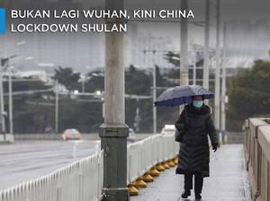 Bukan Lagi Wuhan, Kini China Lockdown Shulan