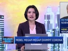 Terdampak Corona, Industri Mebel Hadapi Kesulitan Likuiditas