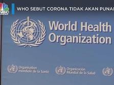 WHO Sebut Setidaknya Butuh 5 Tahun untuk Kendalikan Corona