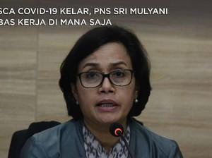Covid-19 Kelar, PNS Sri Mulyani Bebas Kerja di Mana Saja