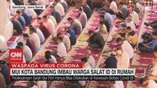 VIDEO: MUI Bandung Imbau Warga Salat Idul Fitri di Rumah