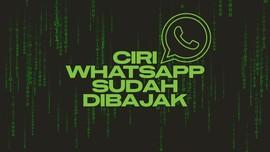 INFOGRAFIS: Ciri WhatsApp Sudah Dibajak