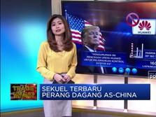 Sekuel Terbaru Perang Dagang AS-China