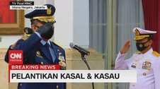 VIDEO: Jokowi Lantik Kepala Staf TNI AL dan TNI AU