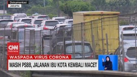 VIDEO: Masih PSBB, Jalanan Ibu Kota Kembali Macet