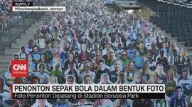 VIDEO: Penonton Sepak Bola Dalam Bentuk Foto