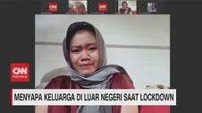 VIDEO: Menyapa Keluarga di Luar Negeri Saat Lockdown