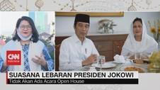 VIDEO: Suasana Lebaran Presiden Jokowi