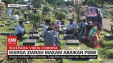 VIDEO: Warga Ziarah Makam Abaikan PSBB