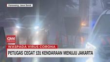 VIDEO: Petugas Cegat 131 Kendaraan Menuju Jakarta