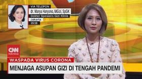 VIDEO: Menjaga Asupan Gizi di Tengah Pandemi