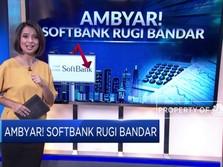 Ambyar! Softbank Rugi Bandar