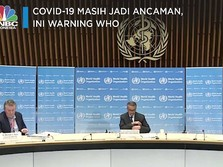 Covid-19 Masih Jadi Ancaman, Ini Warning WHO
