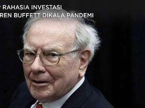 Intip Rahasia Investasi Warren Buffett di Kala Pandemi