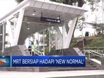 MRT Bersiap Hadapi 'New Normal'