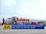 Lion Air Group Hentikan Penerbangan Selama 27 - 31 Mei 2020