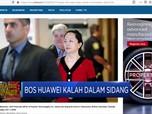Bos Huawei Kalah dalam Sidang Ekstradisi di AS