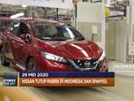 NissanTutup Pabrik di Indonesia hingga Premier League KembalI