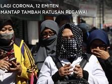 Lagi Corona, 12 Emiten Mantap Tambah Ratusan Pegawai