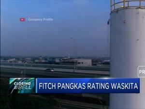 Fitch Pangkas Rating Waskita