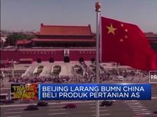Pemerintah China Minta BUMN Setop Beli Produk Pertanian AS