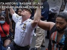 Kenapa Rasisme AS Selalu Tak Berdampak ke Wall Street?